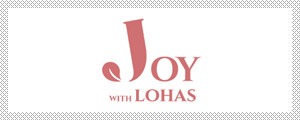 Joy with Lohas